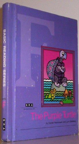 The Purple Turtle (SRA Basic Reading Series: Level F): Donald Edwin Rasmussen; Lynn Goldberg