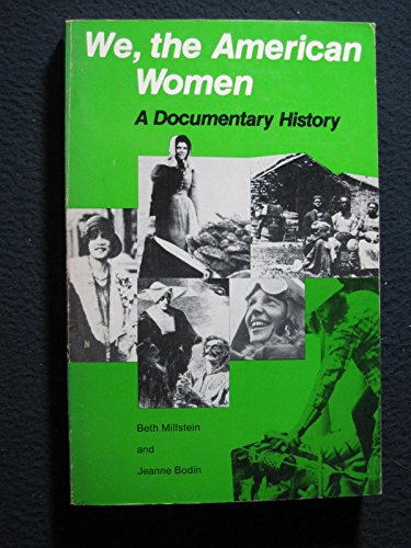 9780574420008: We, the American Women: A Documentary History