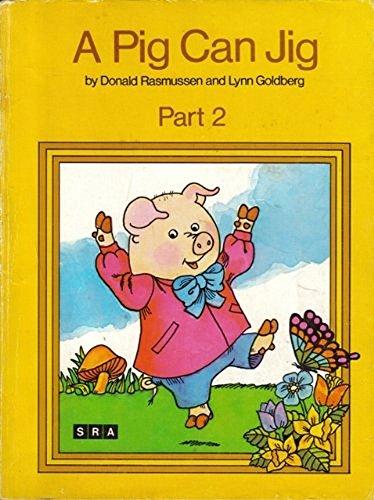 A Pig Can Jig : Part 2: Donald Edwin Rasmussen