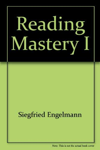 Reading Mastery I (Fast Cycle Distar Reading Storybook 1 SRA) (0574781048) by Engelmann, Siegfried