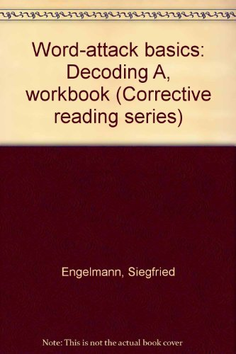 9780574789648: Word-Attack Basics: Decoding A, Workbook (Corrective Reading Series)