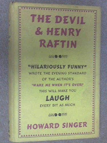 9780575001435: The Devil and Henry Raftin