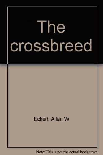 9780575001725: The crossbreed
