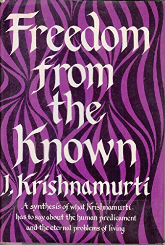 9780575001749: Freedom from the Known