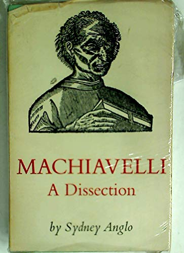 9780575002685: Machiavelli: A Dissection