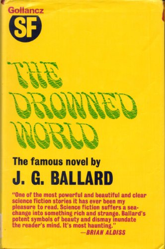 9780575002784: THE DROWNED WORLD