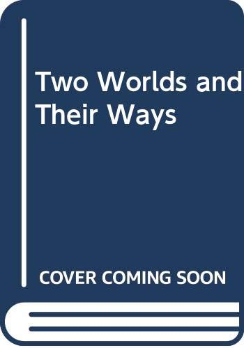9780575002807: Two Worlds and Their Ways ([Her reissue of works by I. Compton-Burnett, 10])