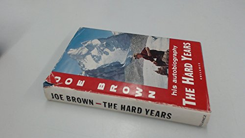 The Hard Years: Brown, Joe