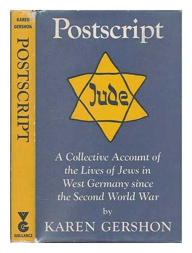 Postscript: A Collective Account Of The Lives Of Jews In West Germany Since The Second World War.: ...