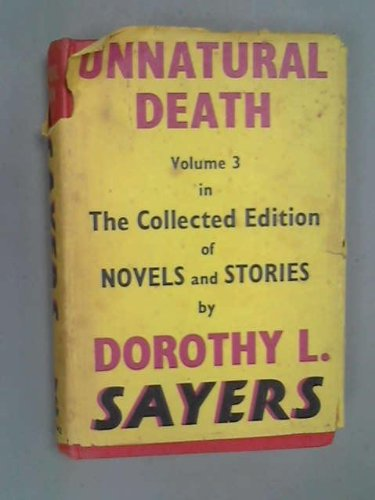 9780575003576: Unnatural Death (The collected edition of detective stories of Dorothy L. Sayers)