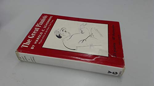 The Great Pianists: Schonberg, Harold C.