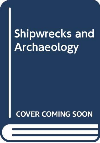 9780575004443: Shipwrecks and Archaeology