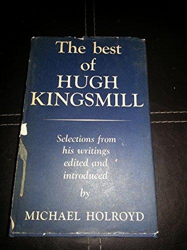 Best of Hugh Kingsmill: Kingsmill, Hugh