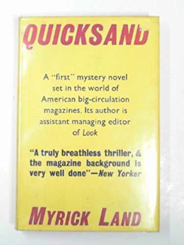 Quicksand: Myrick E. Land