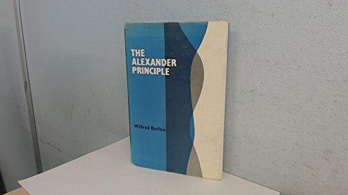 9780575005631: Alexander Principle: How to Use Your Body