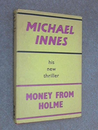 9780575005761: Money from Holme