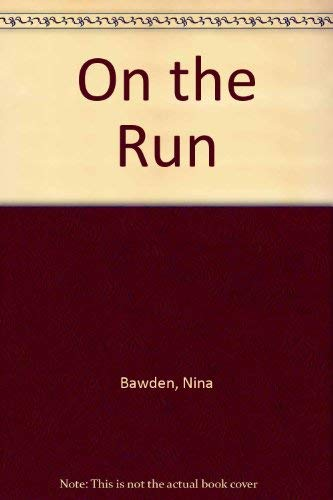 On the Run (9780575006348) by Nina Bawden
