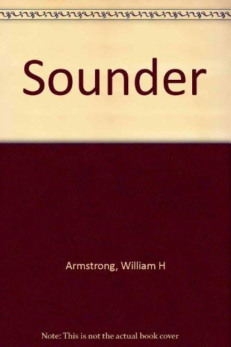 SOUNDER.: ARMSTRONG, William H.
