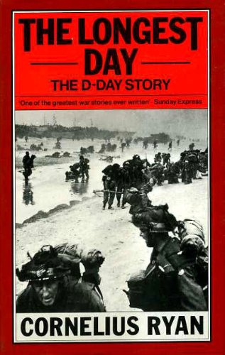 Longest Day: June 6th, 1944: Cornelius Ryan