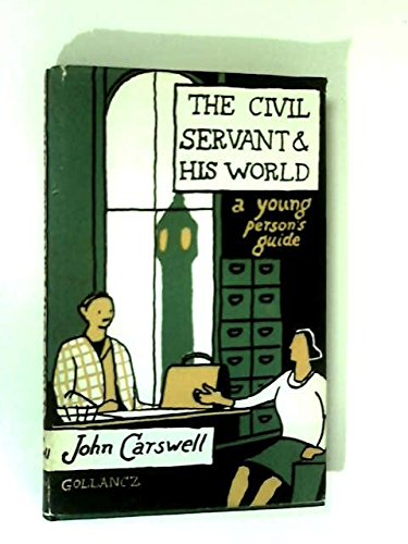 9780575009011: Civil Servant and His World
