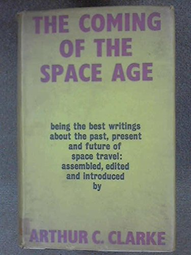 9780575009103: The Coming of the Space Age
