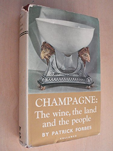 9780575009486: Champagne: The Wine, the Land and the People