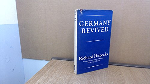 9780575010116: Germany Revived: An Appraisal of the Adenauer Era