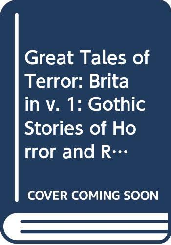 GOTHIC STORIES OF HORROR AND ROMANCE 1765-1840.: HAINING, Peter.