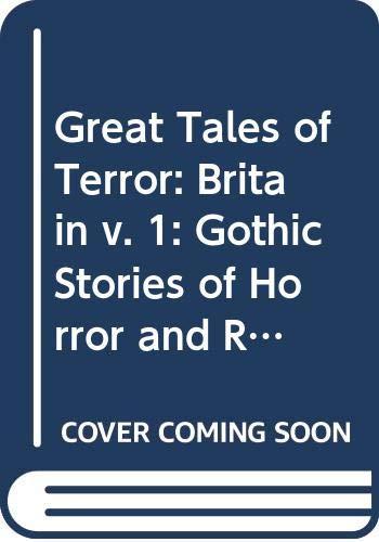 Great Tales of Terror: Britain V. 1: Peter Haining (editor)
