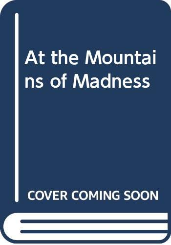 9780575010567: At the Mountains of Madness
