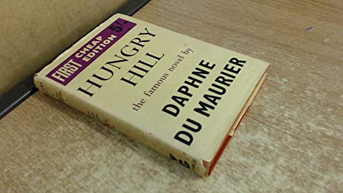 Hungry Hill (0575010819) by Daphne Du Maurier