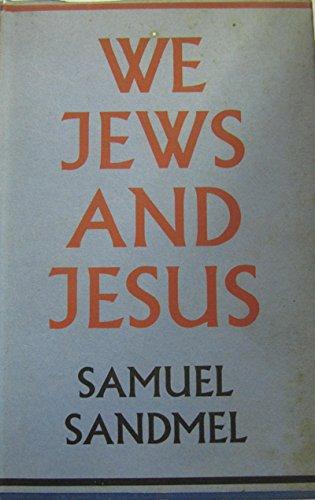 9780575011687: We Jews and Jesus