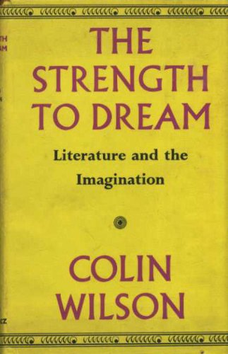 9780575012592: Strength to Dream: Literature and the Imagination