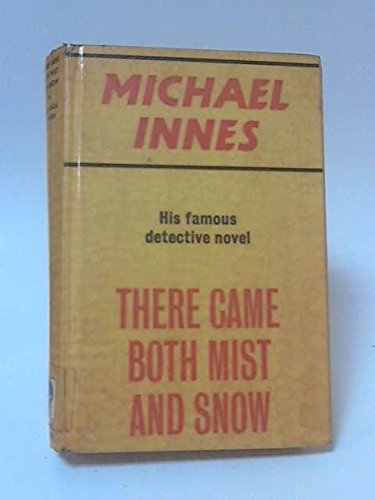 There Came Both Mist and Snow: Innes, Michael