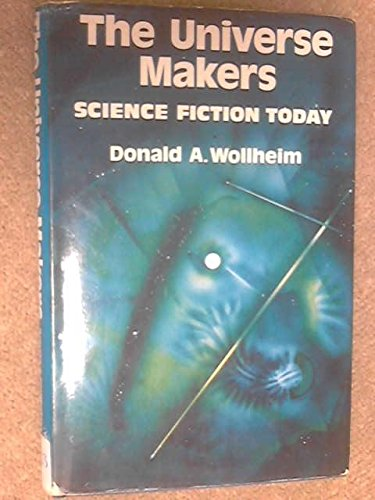 Universe Makers (0575013389) by Donald A. Wollheim