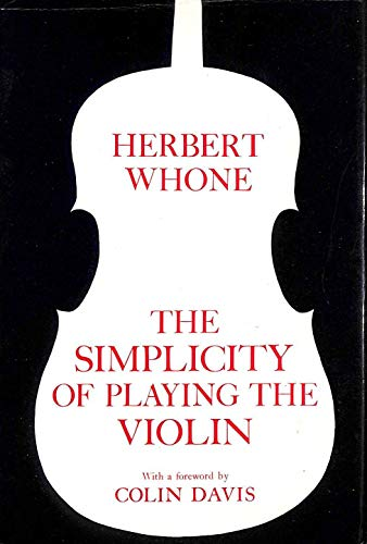 The Simplicity of Playing the Violin: Whone, Herbert