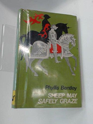 Sheep May Safely Graze: Bentley, Phyllis
