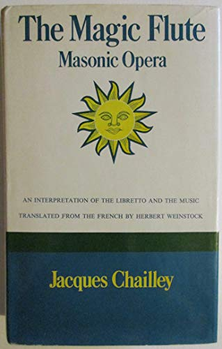 "Magic Flute"": Masonic Opera: Jacques Chailley"