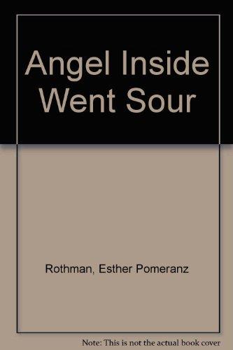 9780575013872: Angel Inside Went Sour