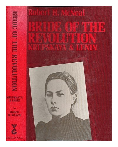 9780575014794: Bride of the Revolution: Krupskaya and Lenin