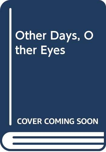 9780575014855: Other Days, Other Eyes
