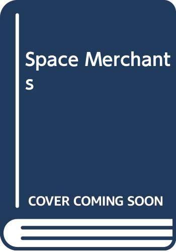 9780575014954: Space Merchants