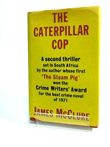 9780575015128: Caterpillar Cop