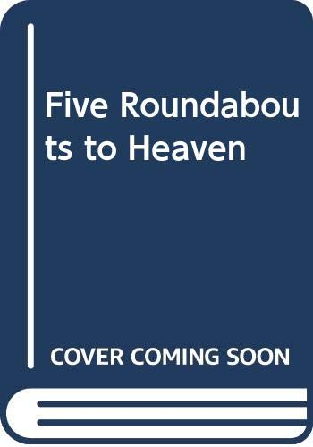 9780575015234: Five Roundabouts to Heaven
