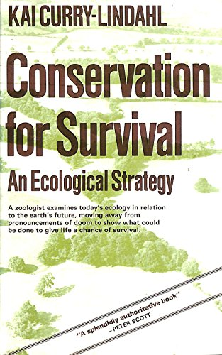 Conservation for Survival: Curry-Lindahl, Kai