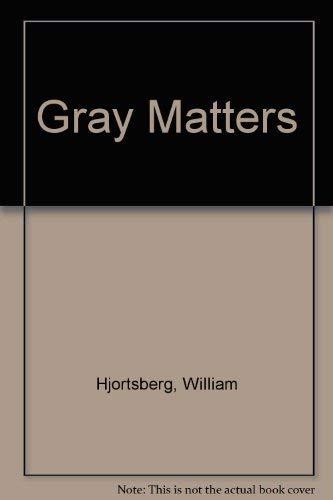 9780575015753: Gray Matters