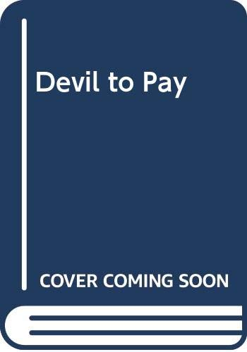 9780575016224: Devil to Pay