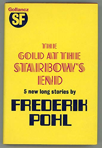 9780575016583: Gold at the Starbow's End