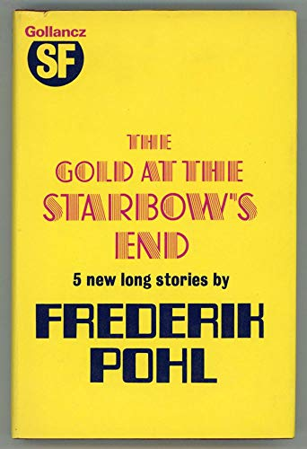 9780575016583: The Gold at the Starbow's End