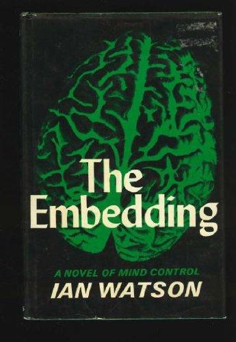 9780575016873: The Embedding ([Gollancz SF])